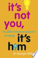 It's Not You, It's Him Pdf/ePub eBook