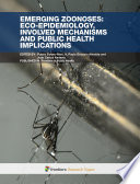 Emerging Zoonoses Eco Epidemiology Involved Mechanisms And Public Health Implications
