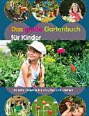 Das gro  e Gartenbuch f  r Kinder