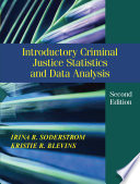 Introductory Criminal Justice Statistics and Data Analysis