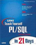 Sams Teach Yourself PL SQL in 21 Days