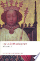 The Oxford Shakespeare: Richard II by William Shakespeare