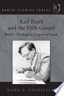 Karl Barth and the Fifth Gospel Amount Of Attention To The Topic Of