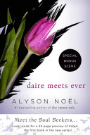 Daire Meets Ever by Alyson Noël