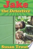 Jake The Detective
