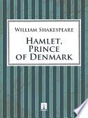 Hamlet  Prince of Denmark