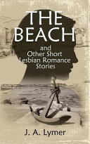 The Beach and Other Short Lesbian Romance Stories