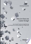 Was Ist Dran Am Cyber Krieg Eine Analyse Moderner Kriegsf Hrung Am Beispiel Des Russisch Georgischen Krieges 2008
