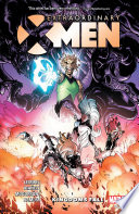Extraordinary X-Men Vol. 3 : in the periphery of limbo, consuming mystical realms...