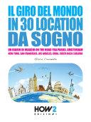 download ebook il giro del mondo in 30 location da sogno pdf epub