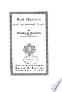 Red Hunters and the Animal People