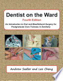 Dentist On The Ward Fourth Edition An Introduction To Oral And Maxillofacial Surgery For Postgraduate Core Trainees In Dentistry