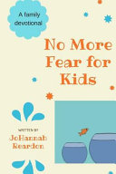 No More Fear for Kids
