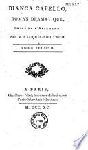 Bianca Capello roman dramatique imit   de l allemand  par M  Rauquil Lieutaud