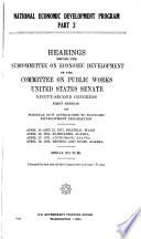 National Economic Development Program  Part 1  Hearinghs Before the Subcommittee on Economic Development     Book PDF