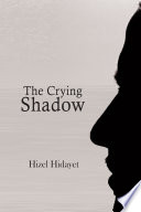 The Crying Shadow