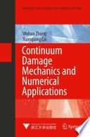 Continuum Damage Mechanics And Numerical Applications book