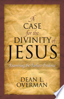 A Case for the Divinity of Jesus