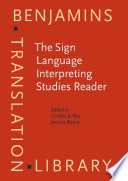 The Sign Language Interpreting Studies Reader