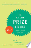 The O  Henry Prize Stories 2014