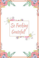 So Fucking Grateful