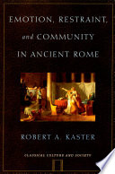 Emotion Restraint And Community In Ancient Rome