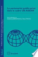 Le partenariat public priv   dans le cade UE ASEAN