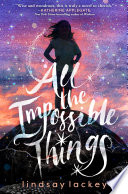 All the Impossible Things Book PDF