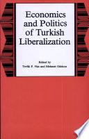 Economics and Politics of Turkish Liberalization