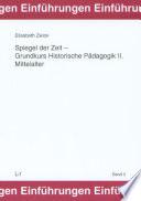 Spiegel der Zeit   Grundkurs historische P  dagogik