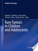 Rare Tumors In Children And Adolescents