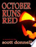 October Runs Red