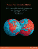 Work Systems  Pearson New International Edition