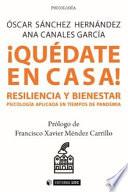 Qu Date En Casa Resiliencia Y Bienestar