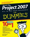 Microsoft Office Project 2007 All in One Desk Reference For Dummies