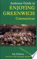Anderson Guide To Enjoying Greenwich Connecticut