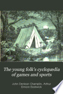 The Young Folk s Cyclop  dia of Games and Sports
