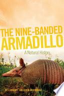 The Nine Banded Armadillo