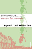 Euphoria and Exhaustion