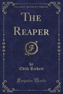 The Reaper  Classic Reprint