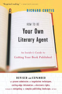 How To Be Your Own Literary Agent Book