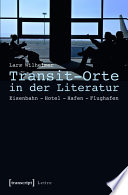 Transit-Orte in der Literatur