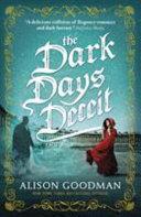 The Dark Days Deceit : to prepare for her wedding...