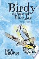 Birdy The Backyard Blue Jay book