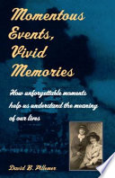 Momentous Events  Vivid Memories