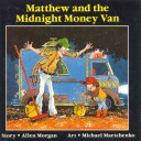 Matthew and the Midnight Money Van Sounds Simple Colorful Images Sounds That Kids