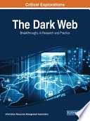 The Dark Web  Breakthroughs in Research and Practice
