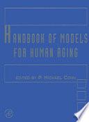 Handbook Of Models For Human Aging book