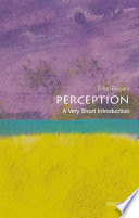 Perception  a Very Short Introduction
