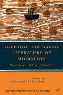 Hispanic Caribbean Literature of Migration